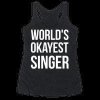 World's Okayest Singer