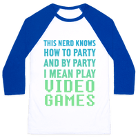 This Nerd Knows How To Party And By Party I Mean Play Video Games