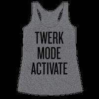 Twerk Mode Activate