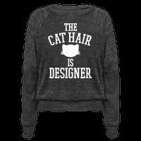 The Cat Hair is Designer