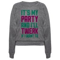 It's My Party And I'll Twerk If I Want To