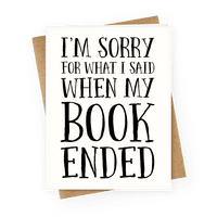 I'm Sorry For What I Said When My Book Ended
