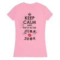 Keep Calm and Put it in the Burn Book