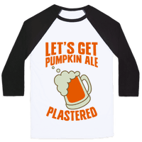 Let's Get Pumpkin Ale Plastered