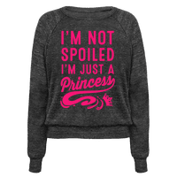 I'm Not Spoiled. I'm Just a Princess