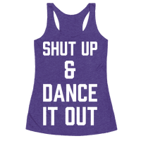 Shut Up and Dance It Out
