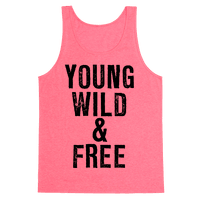 Young, Wild, & Free
