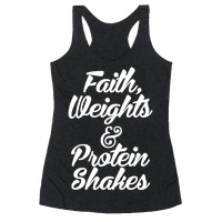 Faith, Weights & Protein Shakes Racerback