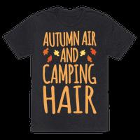 Autumn Air And Camping Hair White Print Tee