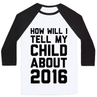 How Will I Tell My Child About 2016 Baseball