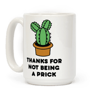 Thanks For Not Being A Prick