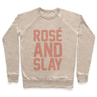 Rose' And Slay