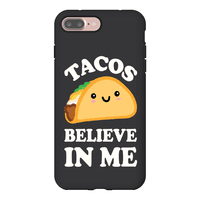 Tacos Believe In Me