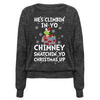 He's Climbin' In Yo Chimney