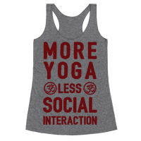 More Yoga Less Social Interaction