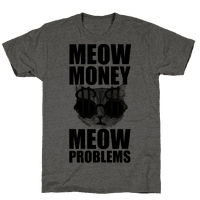 Meow Money. Meow Problems.