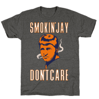 Smokin' Jay Don't Care Tee
