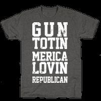 Gun Totin Merica Lovin Republican
