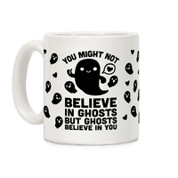 You Might Not Believe In Ghosts But Ghosts Believe In You