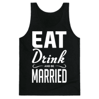 Eat Drink and Be Married