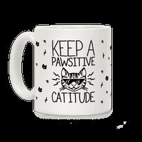 Keep a Pawsitive Catitude