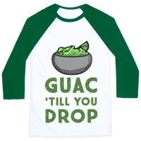 Guac 'Till You Drop