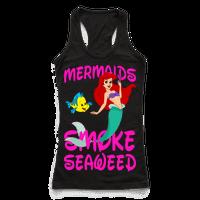 Mermaids Smoke Seaweed