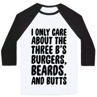 Burgers, Beards, and Butts