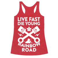 Live Fast Die Young Rainbow Road