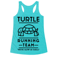 Turtle Running Team We're Slow As Shell