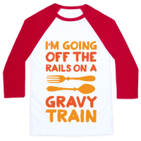 I'm Going Off The Rails On A Gravy Train