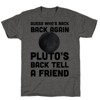 Guess Who's Back Back Again Pluto's Back Tell A Friend Tee