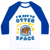 I'm Off To Otter Space Baseball