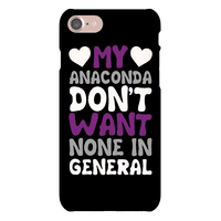 My Anaconda Don't Want None In General