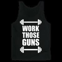 Work Those Guns