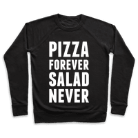 Pizza Forever Salad Never