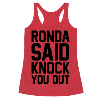 Ronda Said Knock You Out