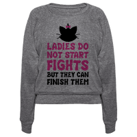 Ladies Do Not Start Fights (But They Can Finish Them)