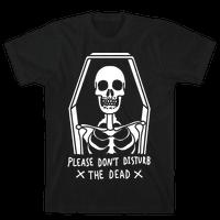 Please Do Not Disturb The Dead