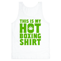 This Is My Hotboxing Shirt