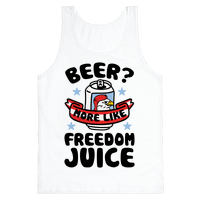Beer? More Like Freedom Juice
