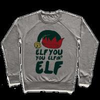 Elf You, You Elfin' Elf