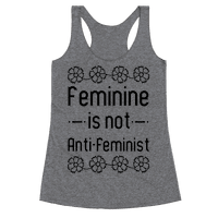 Feminine Is Not Anti-Feminist