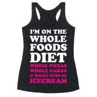 I'm On the Whole Foods Diet