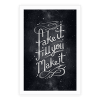Fake It Till You Make It Poster