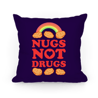 Nugs Not Drugs Pillow