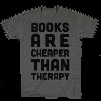 Books Are Cheaper Than Therapy
