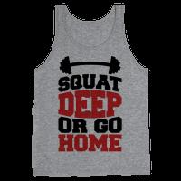 Squat Deep Or Go Home