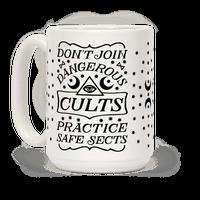Don't Join Dangerous Cults