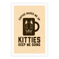 Coffee Wakes Me Up Kitties Keep Me Going
